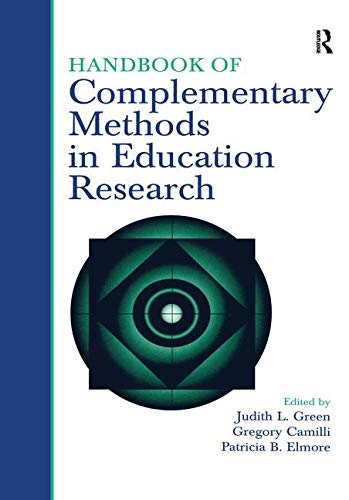 9780805859324: Handbook of Complementary Methods in Education Research