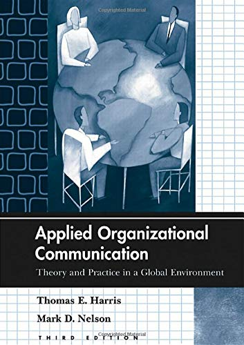 9780805859409: Applied Organizational Communication: Theory and Practice in a Global Environment (Routledge Communication Series)
