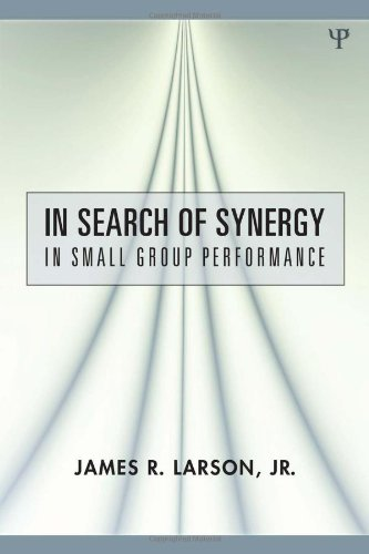 9780805859430: In Search of Synergy in Small Group Performance