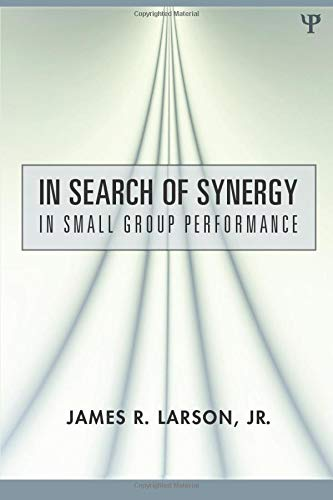 9780805859447: In Search of Synergy in Small Group Performance