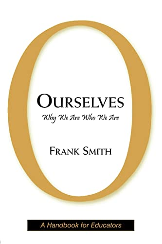 9780805859553: Ourselves: Why We Are Who We Are