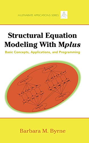 9780805859867: Structural Equation Modeling with Mplus: Basic Concepts, Applications, and Programming (Multivariate Applications Series)