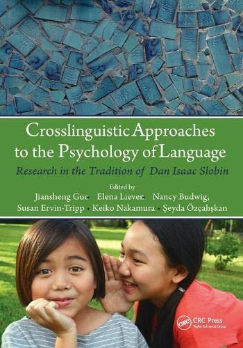9780805859997: Crosslinguistic Approaches to the Psychology of Language: Research in the Tradition of Dan Isaac Slobin (Psychology Press Festschrift Series)