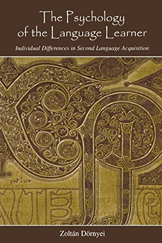9780805860184: The Psychology of the Language Learner: Individual Differences in Second Language Acquisition (Second Language Acquisition Research Series)