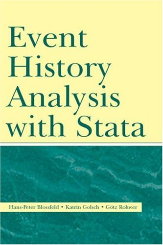 9780805860467: Event History Analysis With Stata