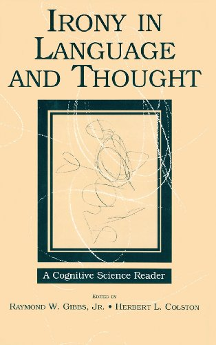 9780805860610: Irony in Language and Thought: A Cognitive Science Reader
