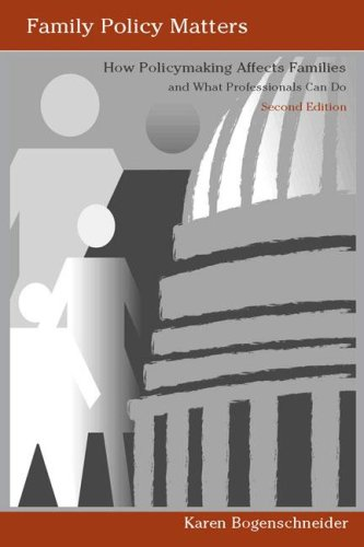 9780805860719: Family Policy Matters: How Policymaking Affects Families and What Professionals Can Do, Second Edition