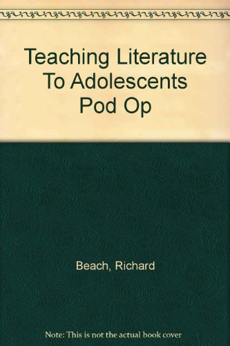 9780805860894: Teaching Literature To Adolescents Pod Op