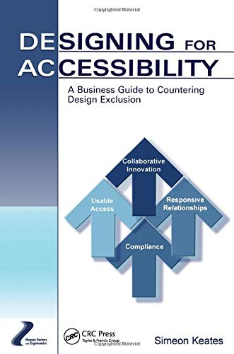 9780805860962: Designing for Accessibility: A Business Guide to Countering Design Exclusion (Human Factors and Ergonomics)