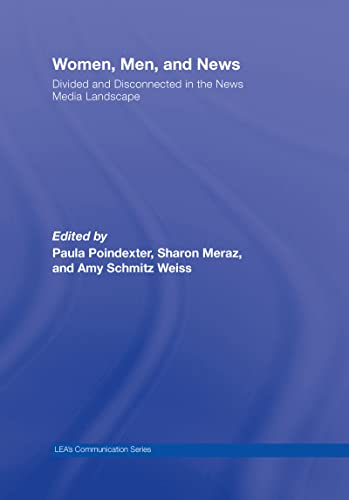 9780805861013: Women, Men and News: Divided and Disconnected in the News Media Landscape (Routledge Communication Series)