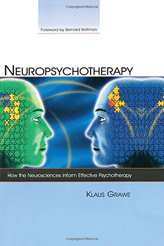 9780805861211: Neuropsychotherapy: How the Neurosciences Inform Effective Psychotherapy (Counseling and Psychotherapy)