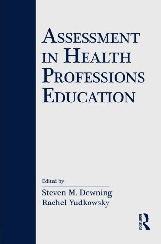 9780805861280: Assessment in Health Professions Education