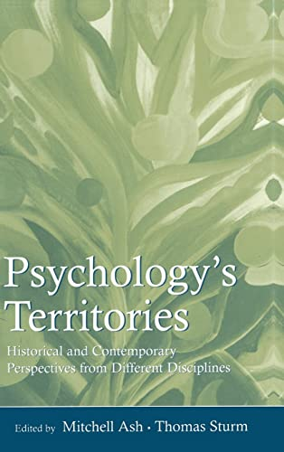9780805861365: Psychology's Territories: Historical and Contemporary Perspectives From Different Disciplines