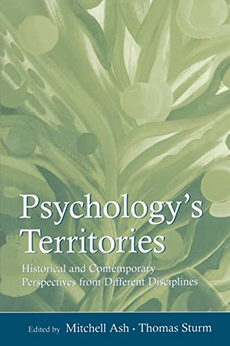 9780805861372: Psychology's Territories: Historical and Contemporary Perspectives From Different Disciplines