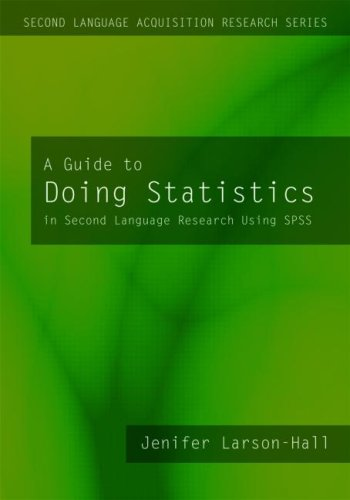 9780805861853: A Guide to Doing Statistics in Second Language Research Using SPSS (Second Language Acquisition Research Series)
