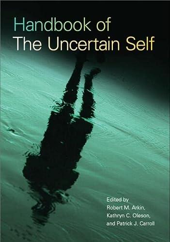 9780805861877: Handbook of the Uncertain Self