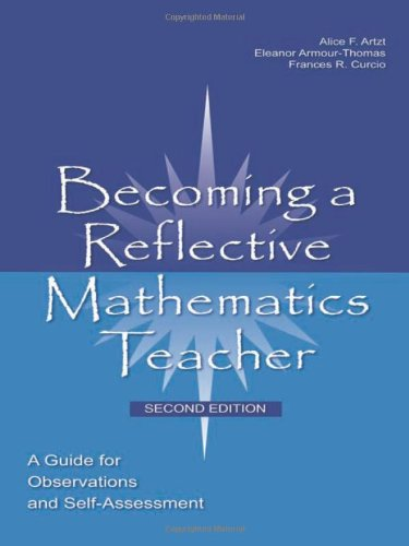 9780805861938: Becoming a Reflective Mathematics Teacher: A Guide for Observations and Self-Assessment (Studies in Mathematical Thinking and Learning Series)