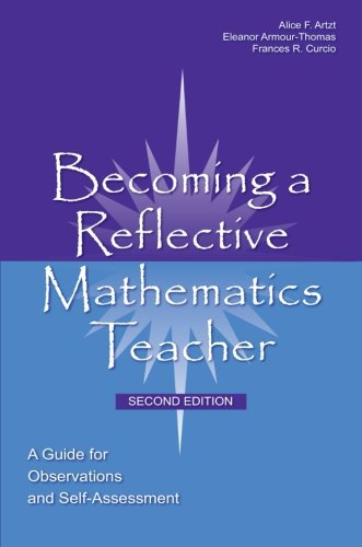 9780805861945: Becoming a Reflective Mathematics Teacher: A Guide for Observations and Self-Assessment (Studies in Mathematical Thinking and Learning Series)