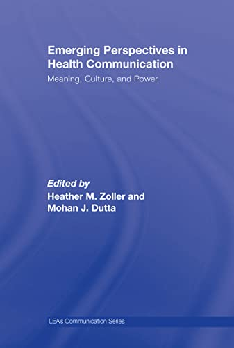 9780805861952: Emerging Perspectives in Health Communication: Meaning, Culture, and Power