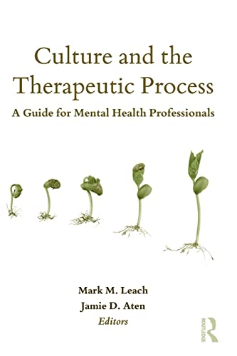 Culture and the Therapeutic Process (Counseling and Psychotherapy: Investigating Practice from ...