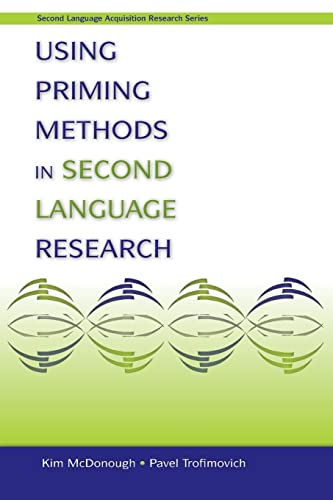 9780805862553: Using Priming Methods in Second Language Research (Second Language Acquisition Research Series)