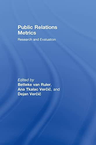 9780805862720: Public Relations Metrics: Research and Evaluation (Routledge Communication Series)