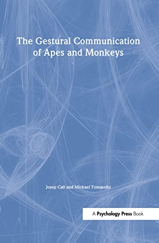 9780805862782: The Gestural Communication of Apes and Monkeys