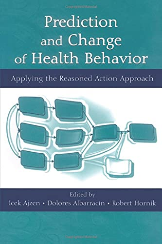 9780805862829: Prediction and Change of Health Behavior: Applying the Reasoned Action Approach