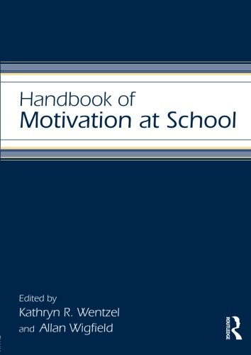 9780805862904: Handbook of Motivation at School