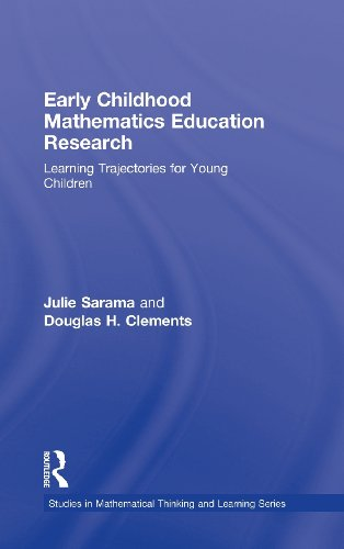 9780805863086: Early Childhood Mathematics Education Research: Learning Trajectories for Young Children (Studies in Mathematical Thinking and Learning Series)