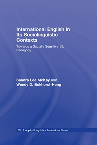 9780805863376: International English in Its Sociolinguistic Contexts: Towards a Socially Sensitive EIL Pedagogy (ESL & Applied Linguistics Professional Series)