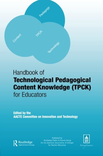 9780805863567: Handbook of Technological Pedagogical Content Knowledge (TPCK) for  Educators