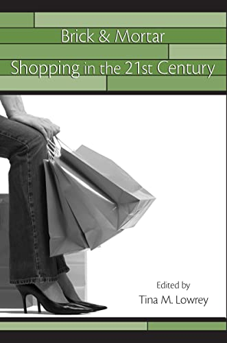 Brick & Mortar Shopping in the 21st: Tina M. Lowrey