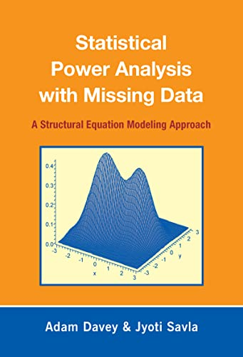 9780805863697: Statistical Power Analysis with Missing Data: A Structural Equation Modeling Approach