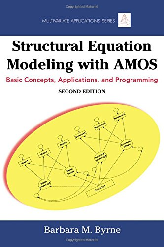 9780805863727: Structural Equation Modeling with AMOS: Basic Concepts, Applications, and Programming (Multivariate Applications Series)