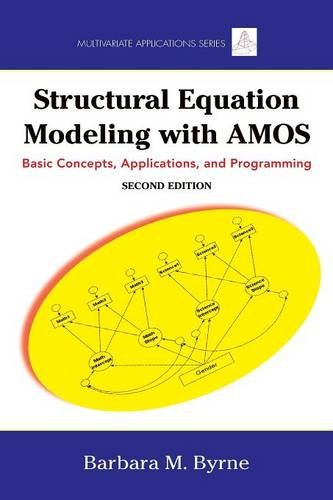 9780805863734: Structural Equation Modeling With AMOS: Basic Concepts, Applications, and Programming, Second Edition (Multivariate Applications Series)