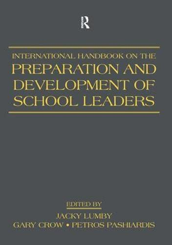 9780805863871: International Handbook on the Preparation and Development of School Leaders