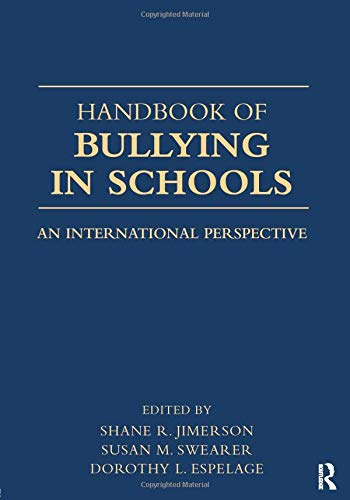 9780805863932: Handbook of Bullying in Schools: An International Perspective