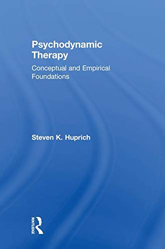 9780805864007: Psychodynamic Therapy: Conceptual and Empirical Foundations