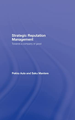 9780805864250: Strategic Reputation Management: Towards A Company of Good (Leas Communication Series)