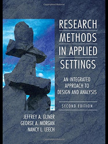 9780805864342: Research Methods in Applied Settings: An Integrated Approach to Design and Analysis, Second Edition