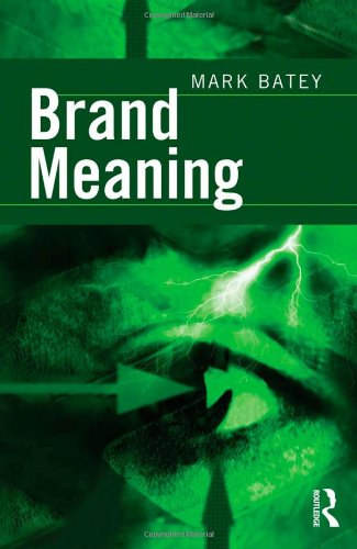9780805864540: Brand Meaning