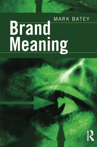 9780805864557: Brand Meaning