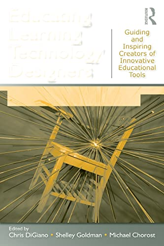 9780805864724: Educating Learning Technology Designers: Guiding and Inspiring Creators of Innovative Educational Tools