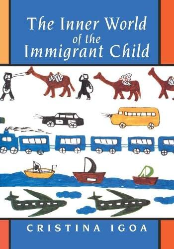 9780805880137: The Inner World of the Immigrant Child