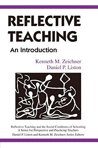 9780805880502: Reflective Teaching: An Introduction (Reflective Teaching and the Social Conditions of Schooling)