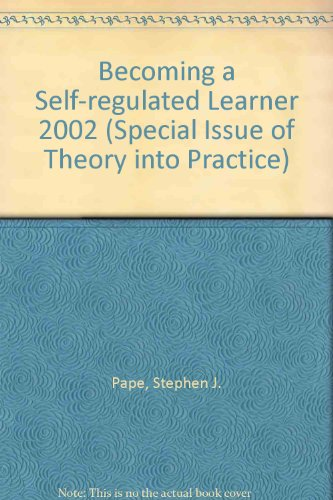 9780805894615: Becoming a Self-Regulated Learner: A Special Issue of Theory Into Practice