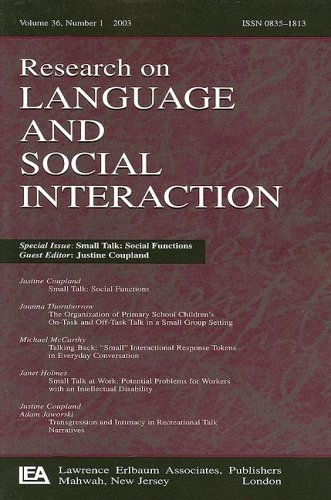 9780805896145: 36: Small Talk: Social Functions:a Special Issues of research on Language and Social Interaction
