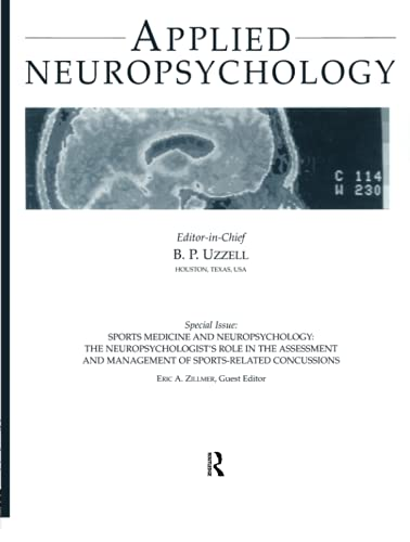 9780805896152: Sports Medicine and Neuropsychology: the Neuropsychologist's Role in the Assessment and Management of Sports-related Concussions:a Special Issue of applied Neuropsychology
