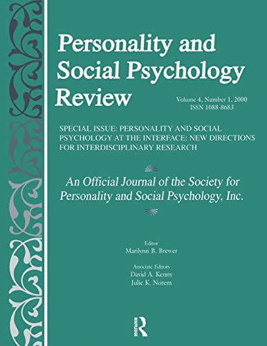 Personality and Social Psychology at the Interface; New Directions for Interdisciplinary Research: ...